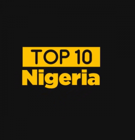 Top 10 Nigeria — Highlights Podcast (week starting 12th Nov. 2017)