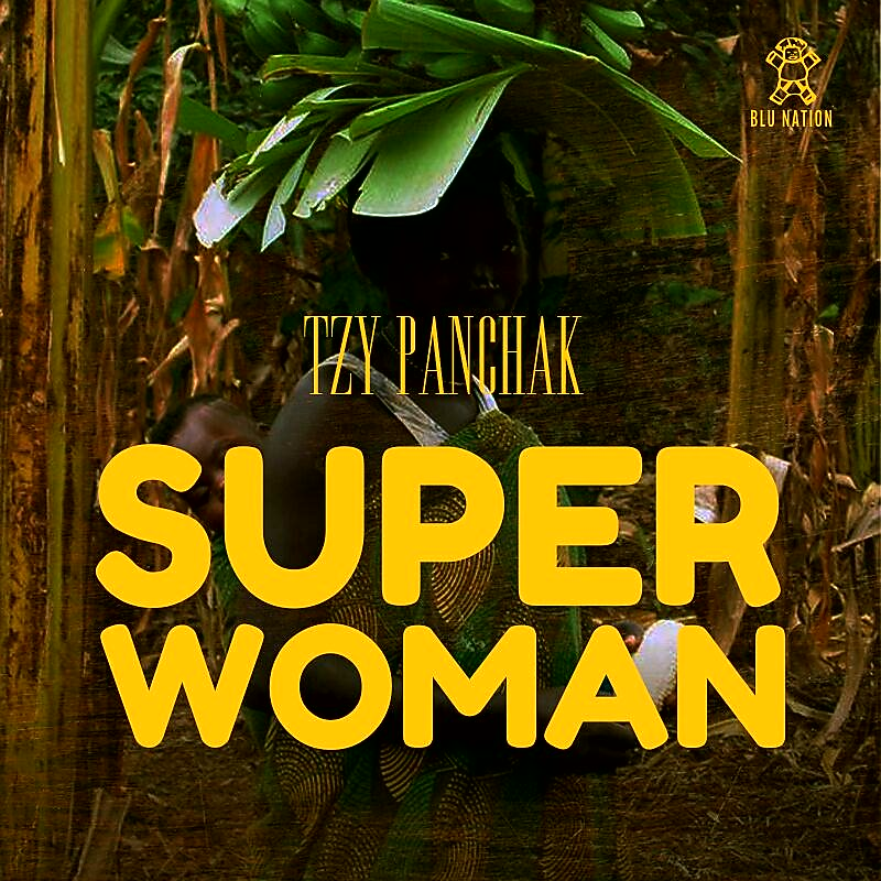 New Music: Tzy Panchak – Super Woman