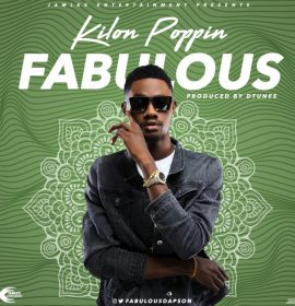 New Music: Fabulous – Kilon Poppin