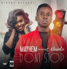 New Music: Mayhem ft. Niniola – Don't Stop