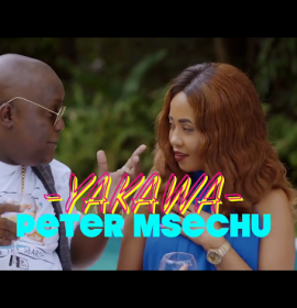 New Video: Peter Msechu – Yakawa