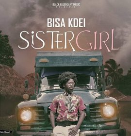 New Video: Bisa Kdei – Sister Girl
