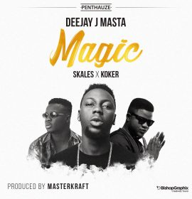 Skales & Koker Show Real Energy in Deejay J Masta's 'Magic' Music Video