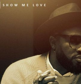 """Praiz unleashes the music video for his end of year jam titled """"Show Me Love"""""""