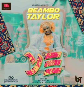 Beambo Taylor delivers a street cut – song 'Ye', Listen!