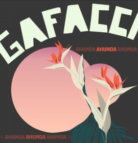 Gafacci makes 'Ahunda EP' available for Pre-order!