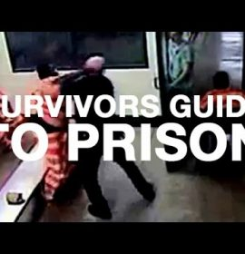 In Case You Find Yourself  In Prison, Here Is 'Survivors Guide To Prison'