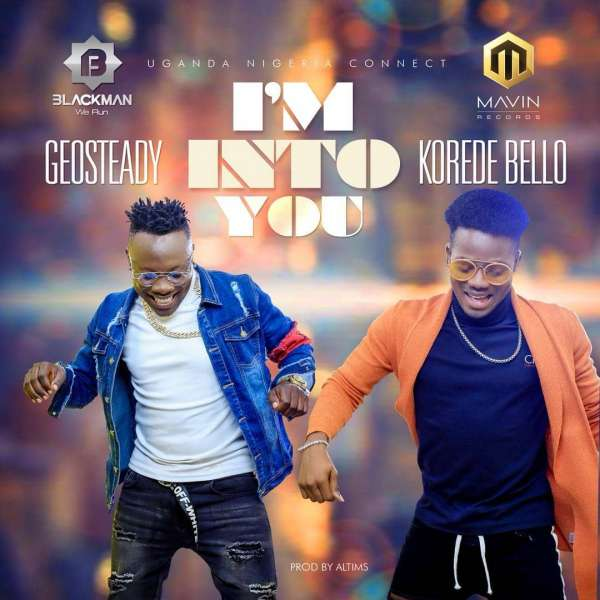 """Rising Ugandan Act, Geosteady & Koredo Bello Spins A Sizzling Video To Accompany His New Single """"I'm Into You"""""""