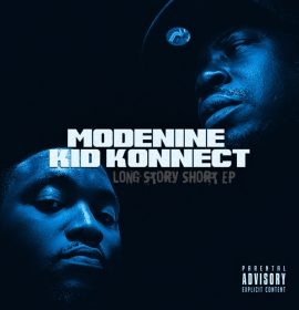 Stream now: Modenine & Kid Konnect – Long Story Short (EP)