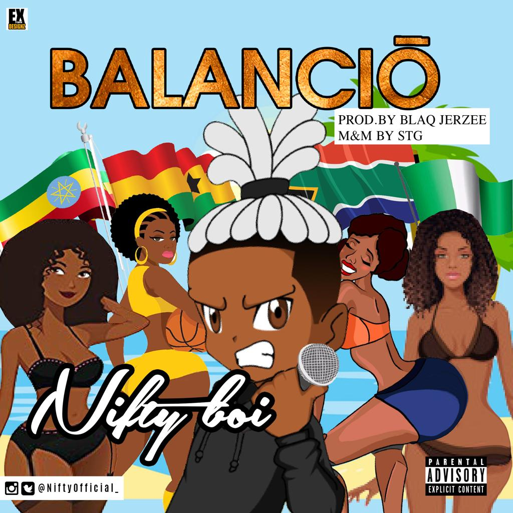 Listen to Nifty Boi's impressive and BlaqJerzee produced single 'Balancio'