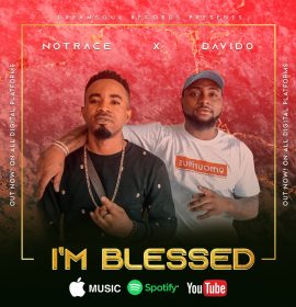 Listen to Notrace, Davido in 'I'm Blessed'