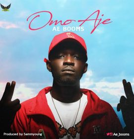 New Music:  Ae Booms – Omo Aje