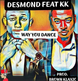 Listen to 'Way You Dance' by award winning Namibian artiste Desmond