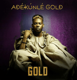 10 Quick Facts You Should Know About Adekunle GOLD's Debut Album