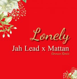 Jah Lead unleashes German Remix of 'Lonely' featuring Mattan