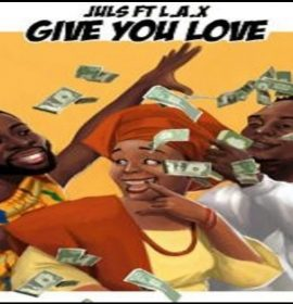 New Video: Juls – Give You Love ft. L.A.X.