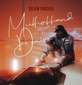 "Sean Focus drops visuals for his single ""Mulholland Drive"""