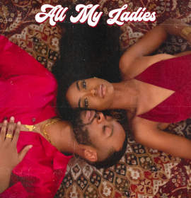 WANI shares 'All My Ladies'