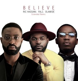 Watch new visuals From Ric Hassani – Believe (Extended Remix) ft. Falz, Olamide