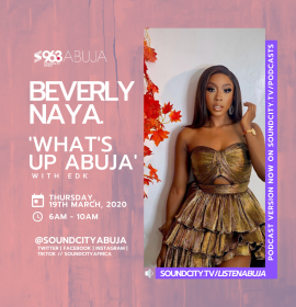 Beverly Naya talks colourism, 'Skin' with brisky and more on 'What's Up Abuja'
