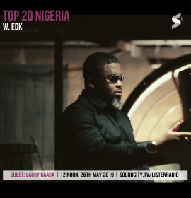 Larry Gaaga on the Success of 'Low' feat. Wizkid on Top 20 Nigeria with EDK