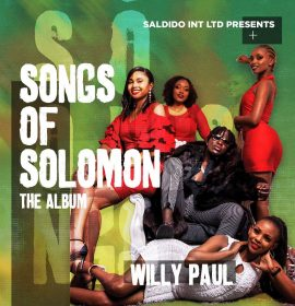 Willy Paul Brings Back Camp Mulla in 'Songs of Solomon' Album